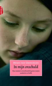 In mijn onschuld | Merel van Groningen | Loverboys | Grensoverschrijdend sexueel gedrag