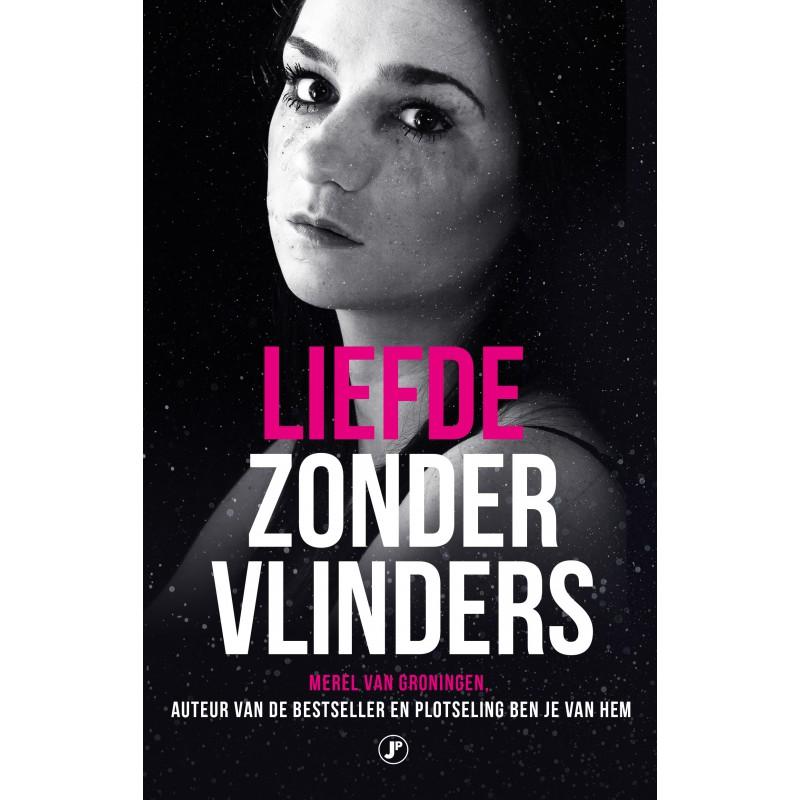 Liefde zonder vlinders | Merel van Groningen | grensoverschrijdend seksueel gedrag